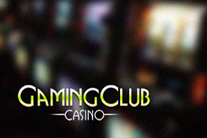 Why you should choose Gaming Club Casino?