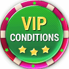 VIP conditions