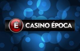 Casino Epoca – Analise