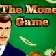 The Money Game Slot: Recenzie Completă