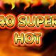 40 Super Hot kostenlos online spielen