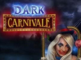Dark Carnivale Slot Übersicht