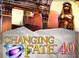 Changing Fate 40 Slot Übersicht